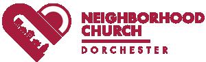 Neighborhood Church of Dorchester